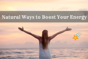 natural-ways-to-boost-your-energy