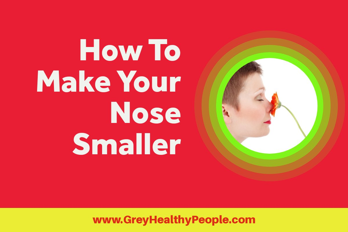 how to make your nose smaller