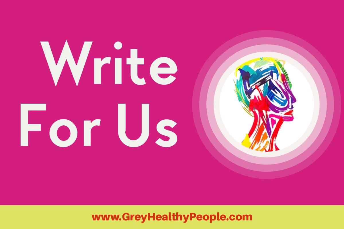 Write For Us - Health, Supplements, Fitness, Pregnancy