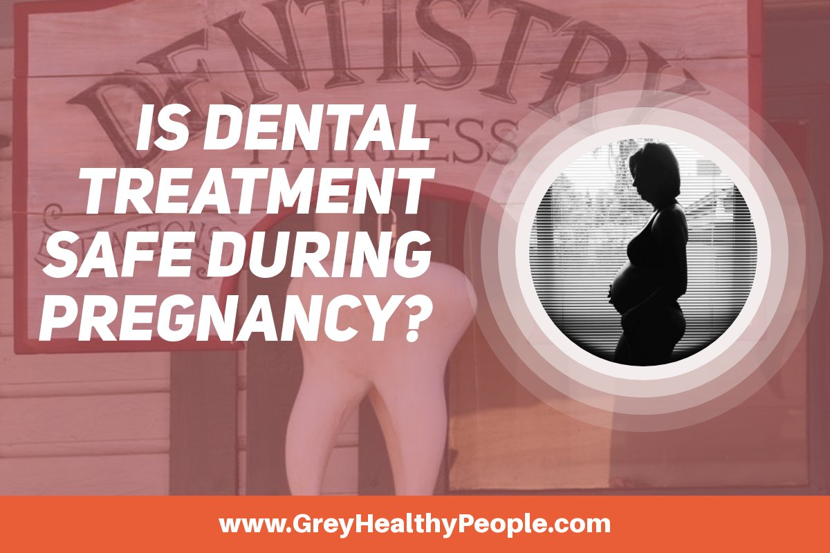 Dental Treatment During Pregnancy