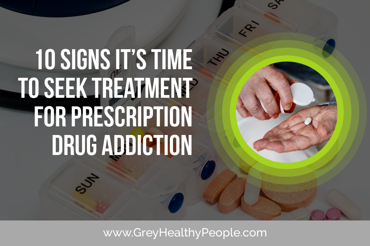 10 Signs It's Time to Seek Treatment for Drug Addiction