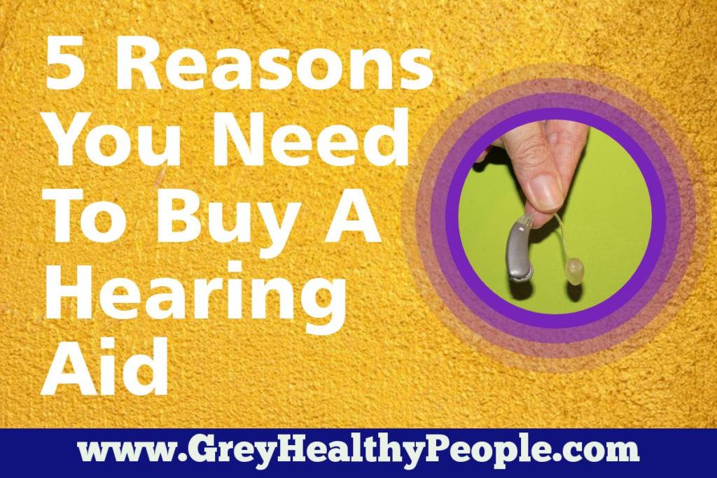 5 reason you need to buy a hearing aid