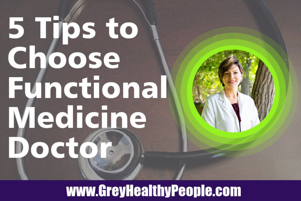 how to choose functional medicine doctor