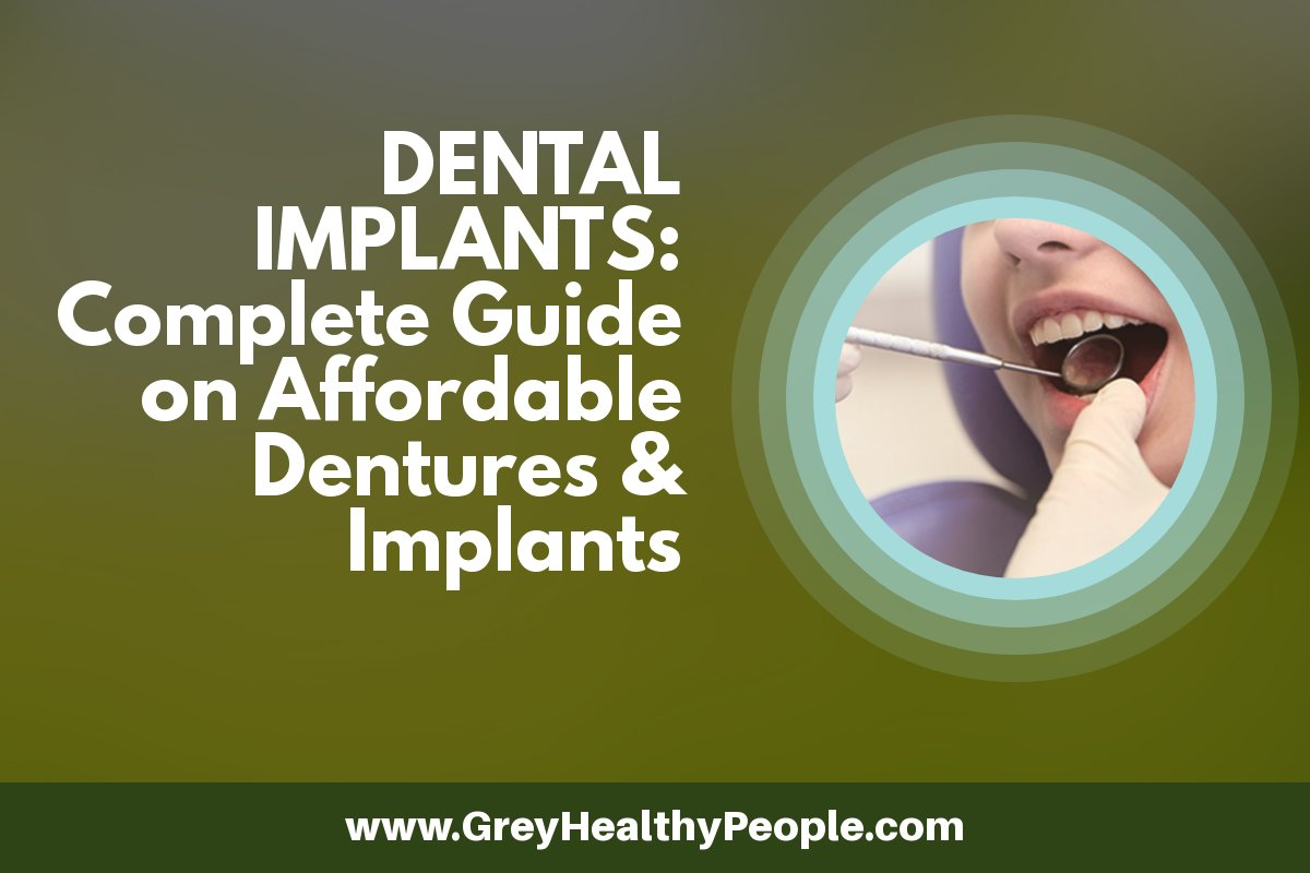 dental implants a complete guide on affordable dentures and implants