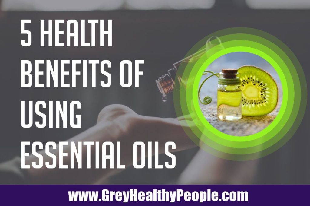 health benefits of using essential oils