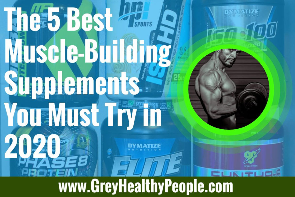 5 best muscle building supplements