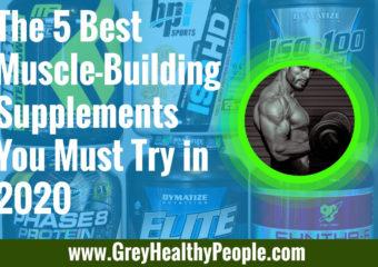 5 best muscle building supplements