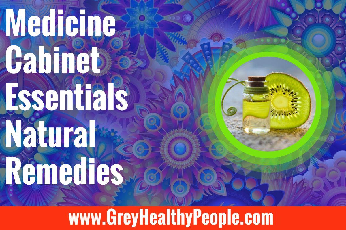 medicine cabinet essentials natural remedies