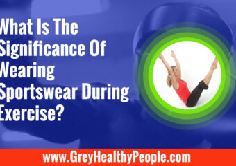 Wearing Sportswear During Exercise