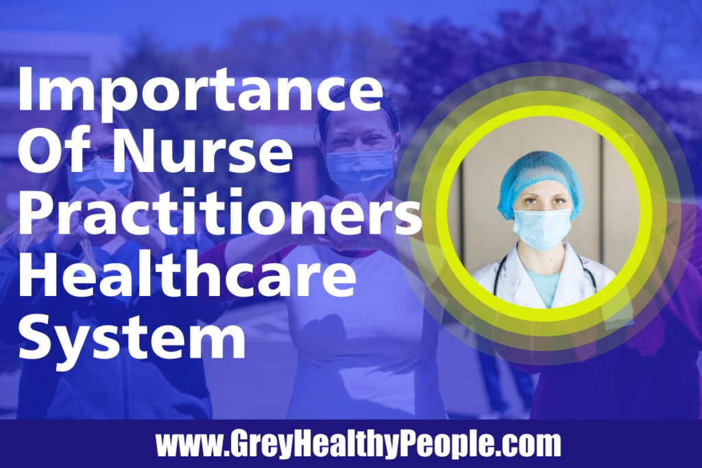 the importance of nurse practitioners