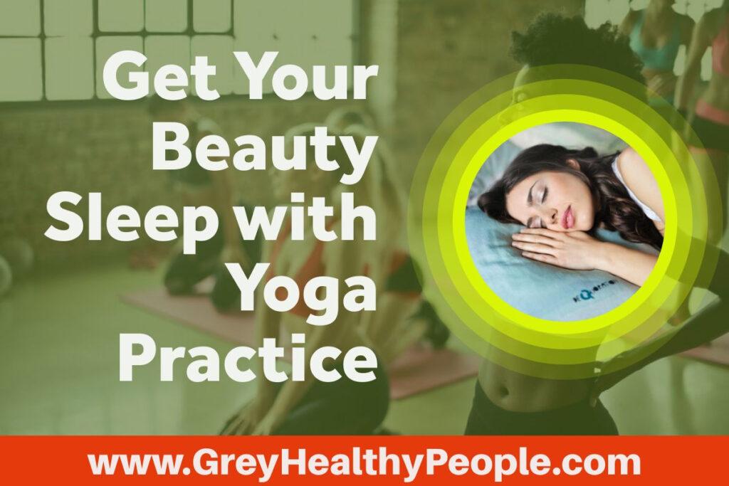 beauty sleep by yoga practice