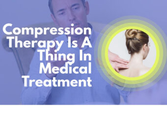 Know about Compression Therapy and how it works